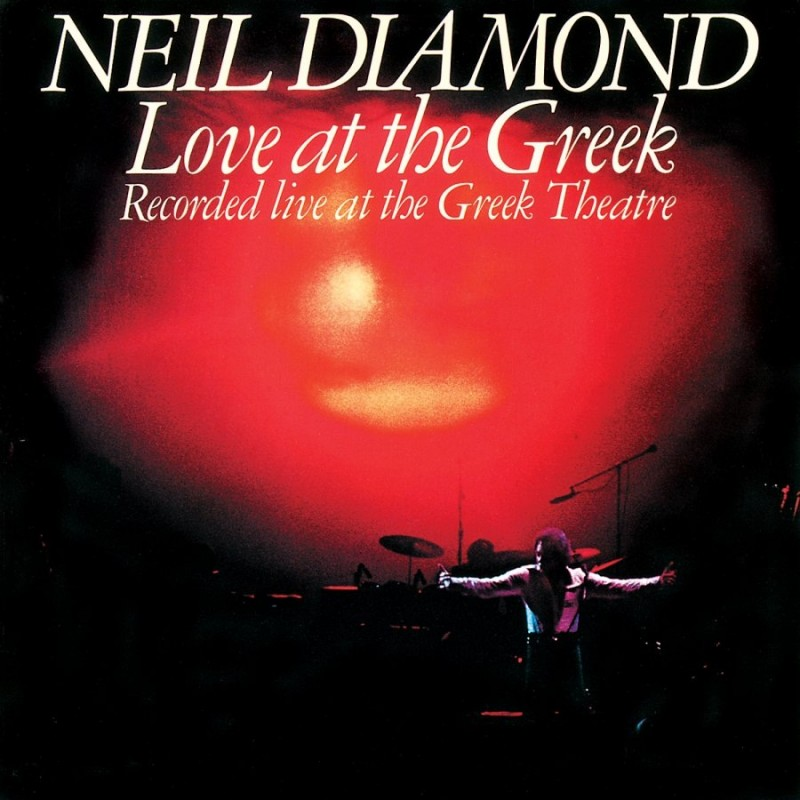 Neil Diamond_1977_Love at the Greek