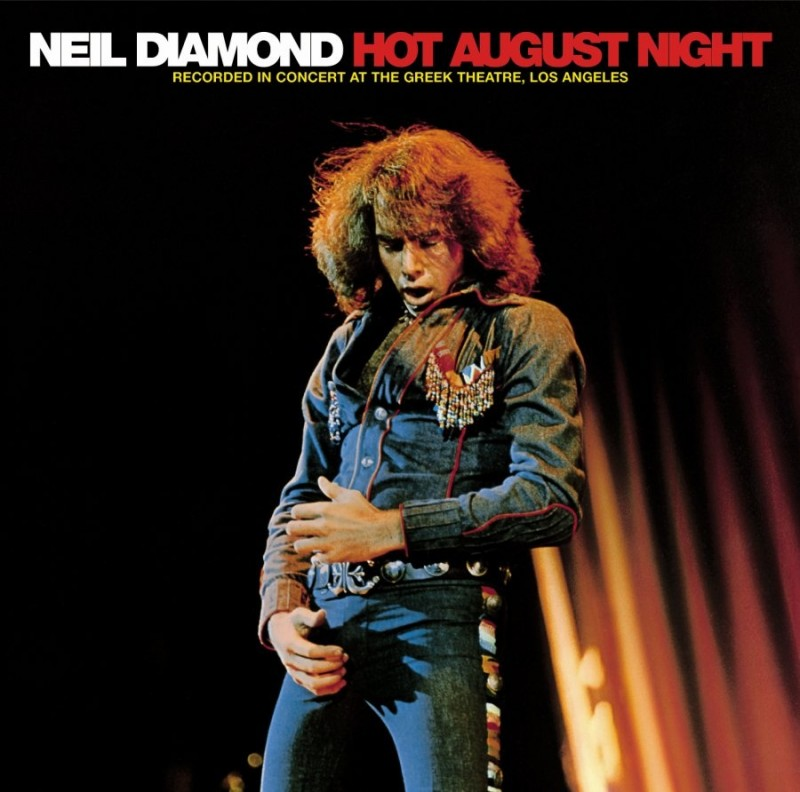 Neil Diamond_1973_Hot August Night