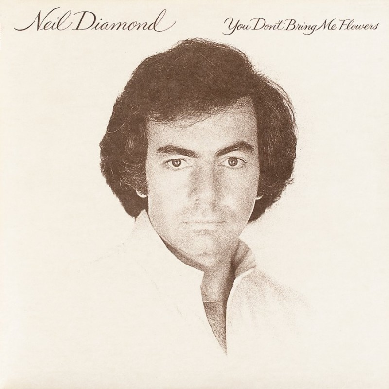 Neil Diamond_1978_You Don't Bring Me Flowers