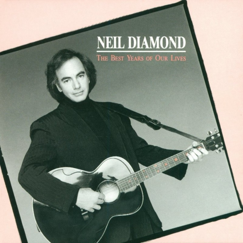 Neil Diamond_1989_The Best Years of Our Lives