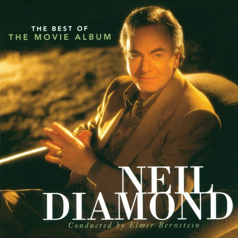 Neil Diamond_1999_The Best of the Movie Album
