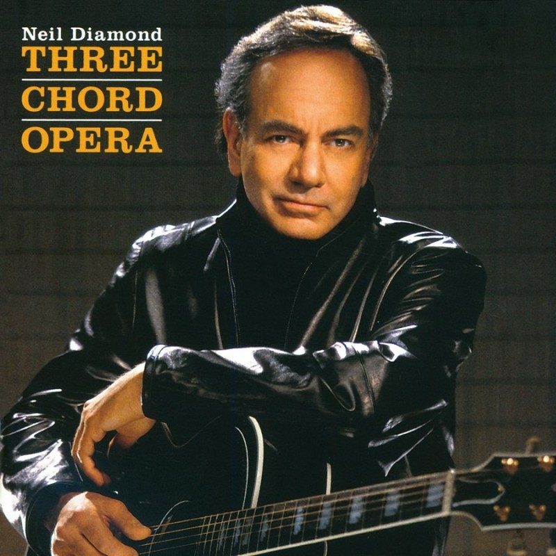 Neil Diamond_2001_Three Chord Opera