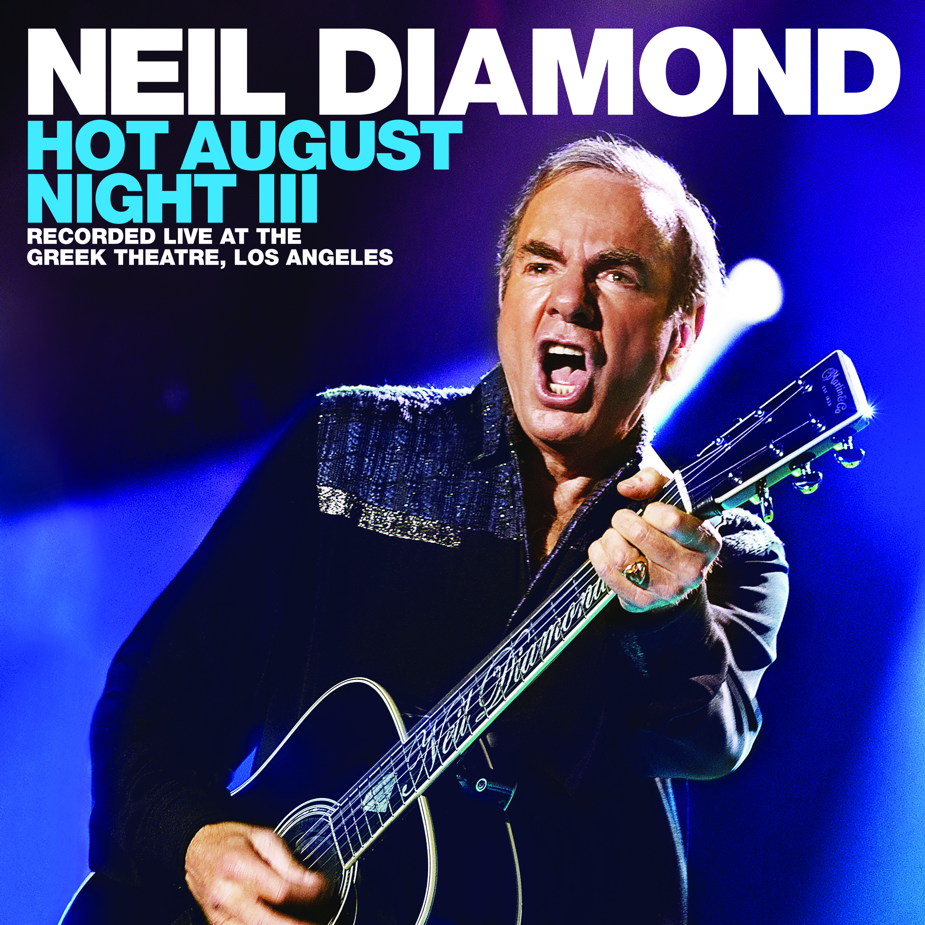 CAPITOL/UMe TO RELEASE NEIL DIAMOND · HOT AUGUST NIGHT III ON AUGUST